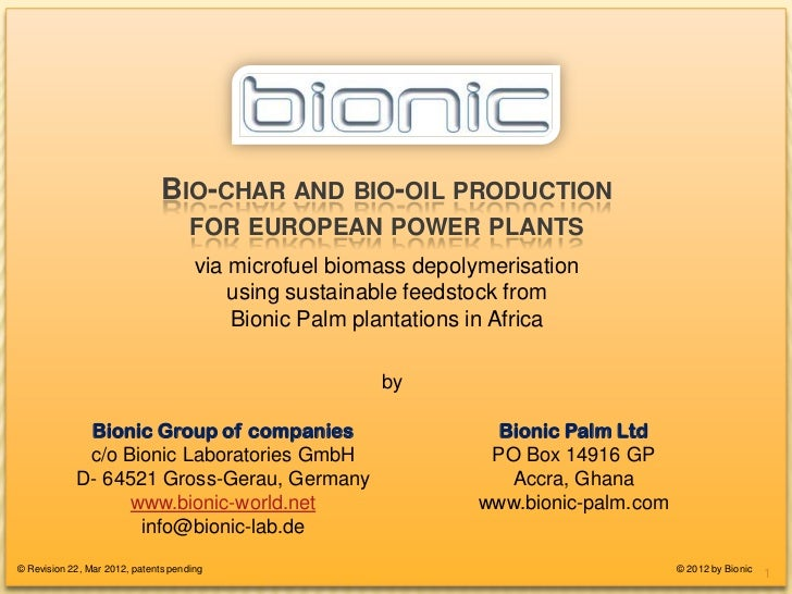 BIO-CHAR FOR EUROPEAN POWER-PLANTS                               BIO-CHAR AND BIO-OIL PRODUCTION                          ...