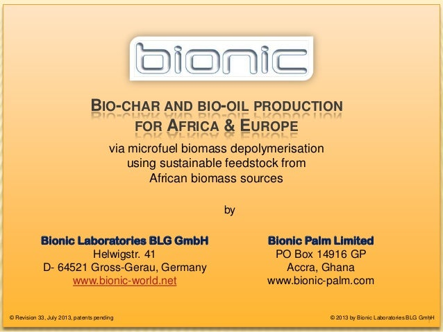 BIO-CHAR FOR EUROPEAN POWER-PLANTS BIO-CHAR AND BIO-OIL PRODUCTION FOR AFRICA & EUROPE via microfuel biomass depolymerisat...