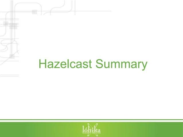 Hazelcast Summary
