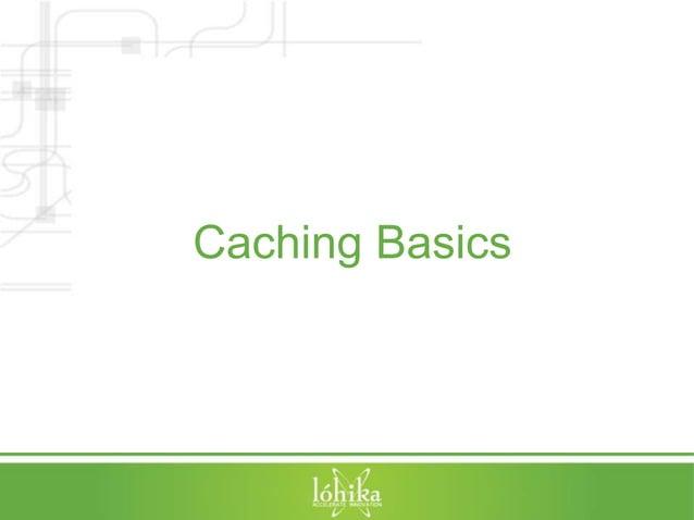Caching Basics