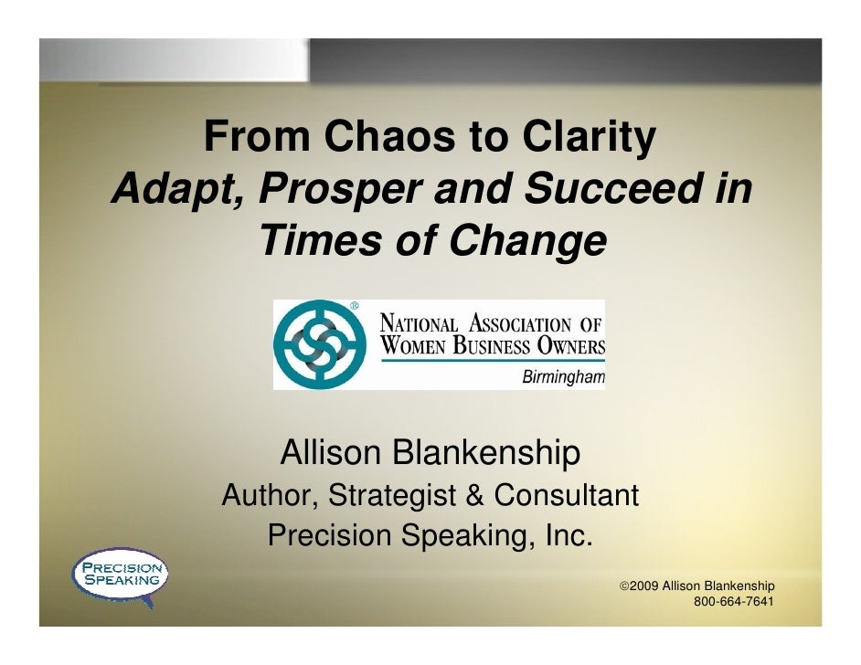From Chaos to Clarity Adapt, Prosper and Succeed in        Times of Change             Allison Blankenship      Author, St...