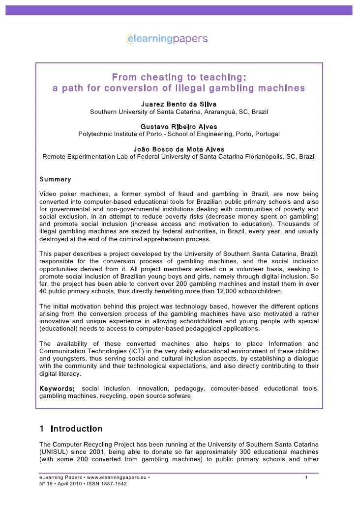 From cheating to teaching:      a path for conversion of illegal gambling machines                                    Juar...
