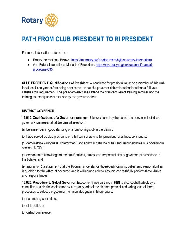 PATH FROM CLUB PRESIDENT TO RI PRESIDENT For more information, refer to the:  Rotary International Bylaws: https://my.rot...