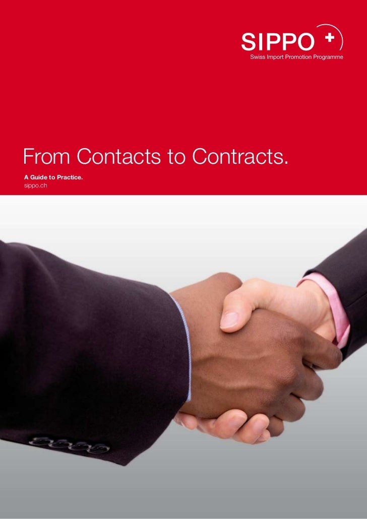 From Contacts to Contracts.A Guide to Practice.sippo.ch