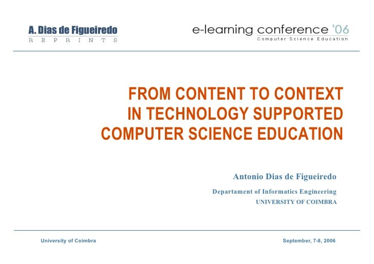 FROM CONTENT TO CONTEXT                           IN TECHNOLOGY SUPPORTED                         COMPUTER SCIENCE EDUCATI...