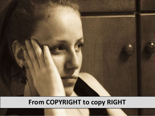 From COPYRIGHT to copy RIGHT