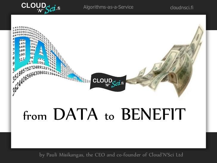 CLOUD   '              .fi         Algorithms-as-a-Service              cloudnsci.fi   N'from        DATA                 ...