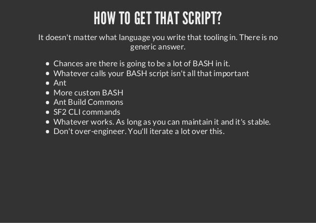 HOW TO GET THAT SCRIPT?It doesnt matter what language you write that tooling in. There is nogeneric answer.Chances are the...