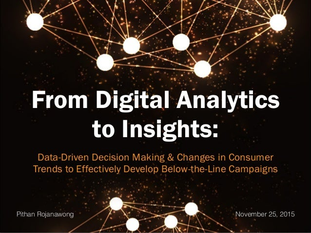 From Digital Analytics to Insights: Data-Driven Decision Making & Changes in Consumer Trends to Effectively Develop Below-...