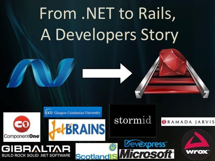 From .NET to Rails,A Developers Story
