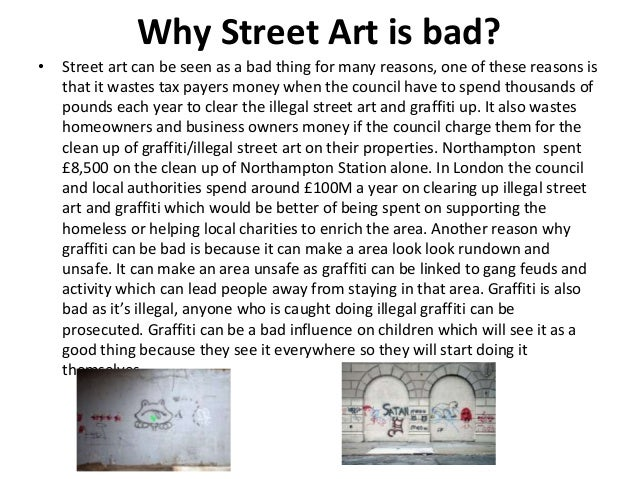 from graffiti to street art essay pp pptx 6 why street art