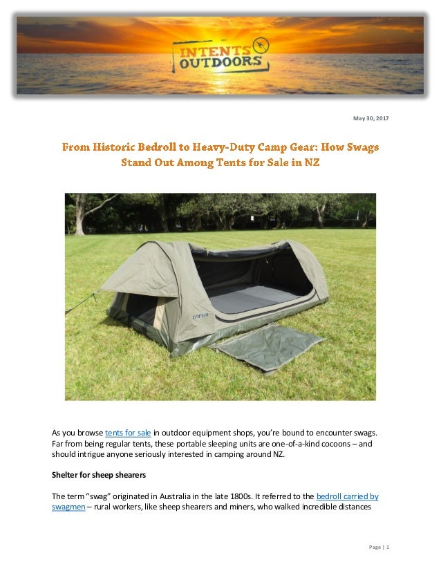 Page | 1 May 30 2017 As you browse tents for sale in outdoor equipment ...  sc 1 st  SlideShare & From Historic Bedroll to Heavy-Duty Camp Gear: How Swags Stand Out Amu2026