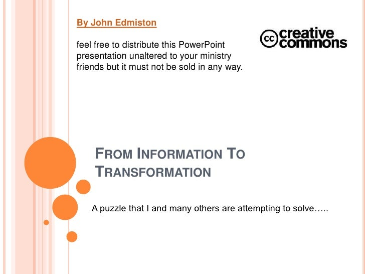By John Edmiston<br />feel free to distribute this PowerPoint presentation unaltered to your ministry friends but it must ...
