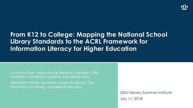 From K12 to College: Mapping the National School Library Standards to the ACRL Framework for Information Literacy for High...