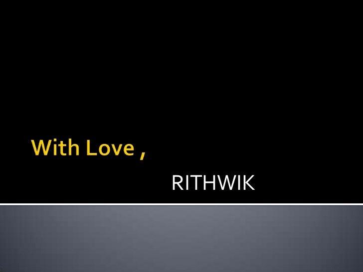 RITHWIK