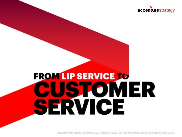 Copyright © 2017 Accenture All rights reserved. Accenture, its logo, and High Performance Delivered are trademarks of Acce...