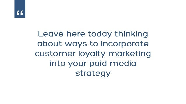 Increasing Customer LTV Using Paid Media