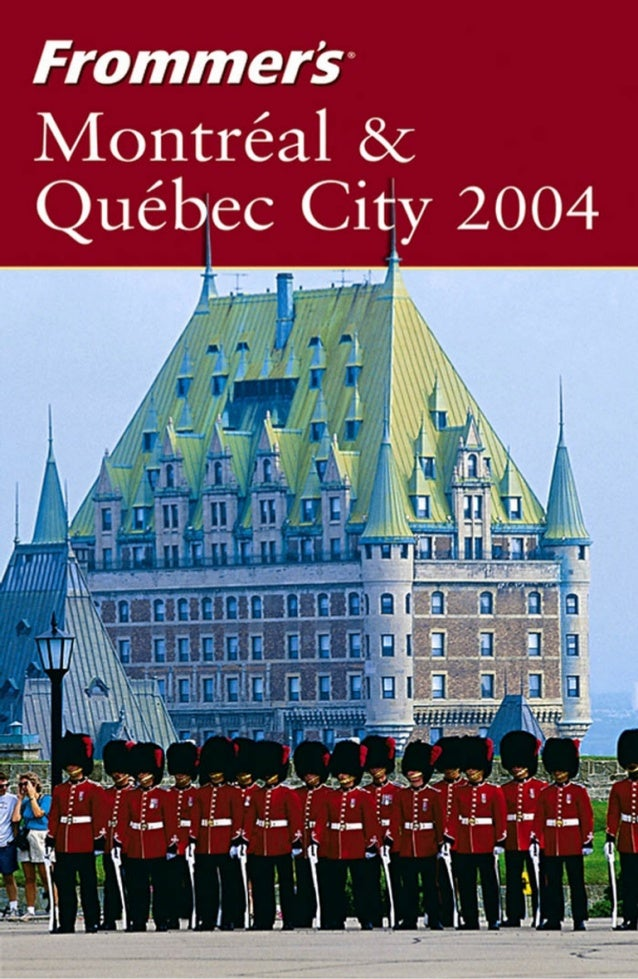 Frommers travel guide montreal and quebec city 2004 by herbert bailey livesey montral qubec city 2004 heres what the critics say about frommers fandeluxe Images