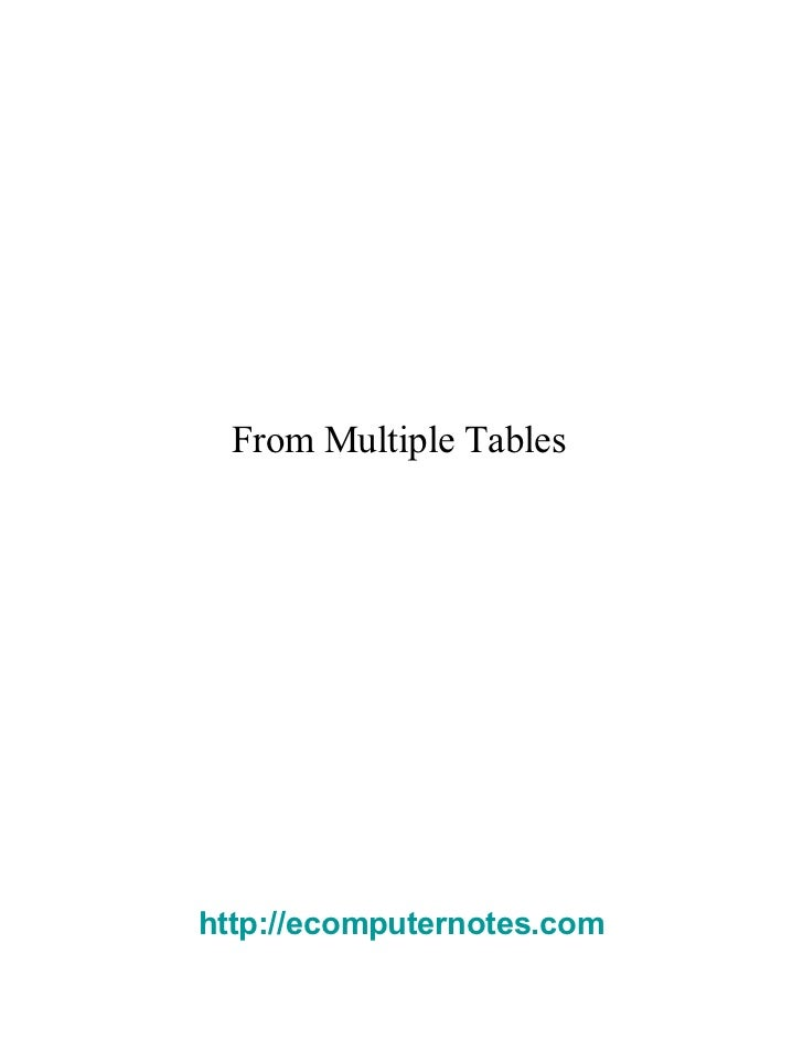 From Multiple Tables  http://ecomputernotes.com