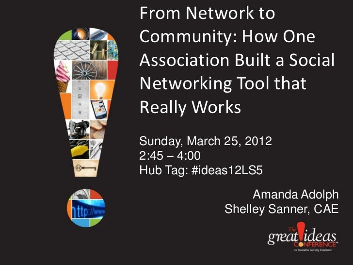 From Network to Community: How One Association Built a Social Networking Tool that Really Works