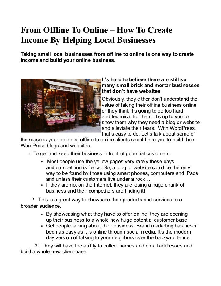From Offline To Online – How To CreateIncome By Helping Local BusinessesTaking small local businesses from offline to onli...