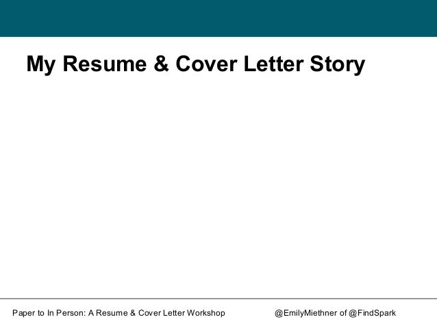 from paper to in person a resume and cover letter workshop