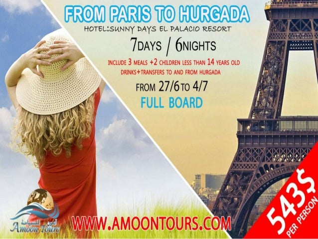 Summer 2014 only with Amoon Tours    Paris/Hurghada offers