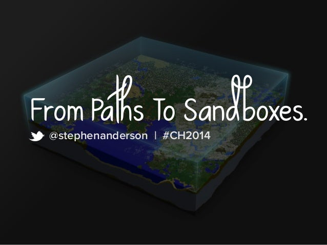 From Paths t @stephenanderson T| #oC HS20a14ndboxes.