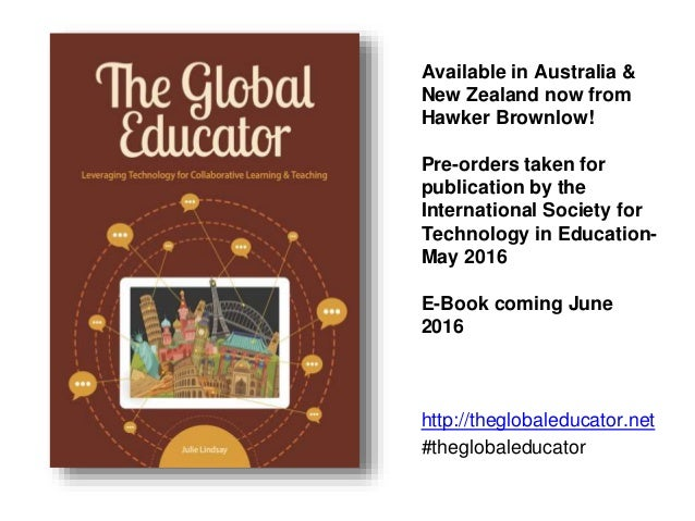 http://theglobaleducator.net #theglobaleducator Available in Australia & New Zealand now from Hawker Brownlow! Pre-orders ...