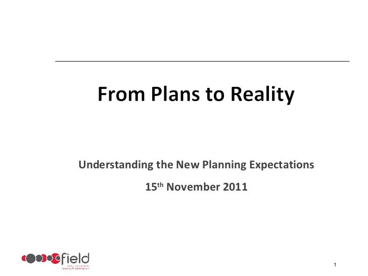 Understanding the New Planning Expectations 15 th  November 2011