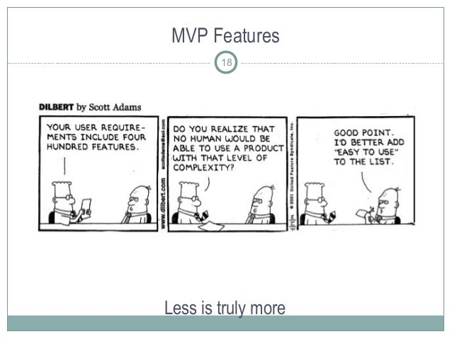 MVP Features Less is truly more 18