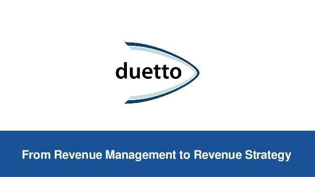 From Revenue Management to Revenue Strategy