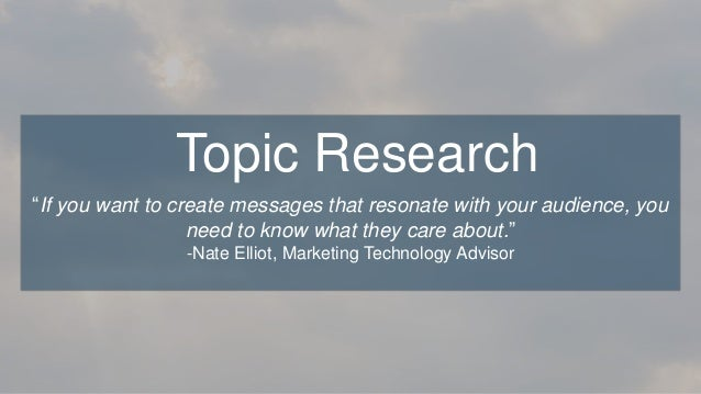 """""""If you want to create messages that resonate with your audience, you need to know what they care about."""" -Nate Elliot, Ma..."""