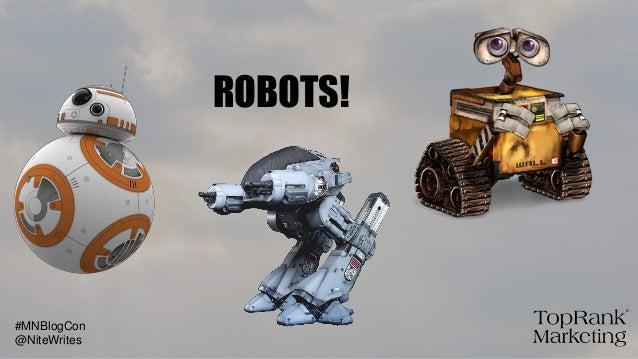 ROBOTS! @NiteWrites #MNBlogCon