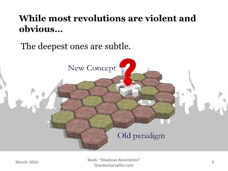 While most revolutions are violent and obvious…<br />The deepest ones are subtle. <br />