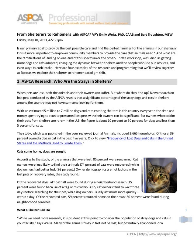 From Shelterers to Rehomers  with ASPCA® VP's Emily Weiss, PhD, CAAB and Bert Troughton, MSW  Friday, May 10, 2013, 4-5:30...