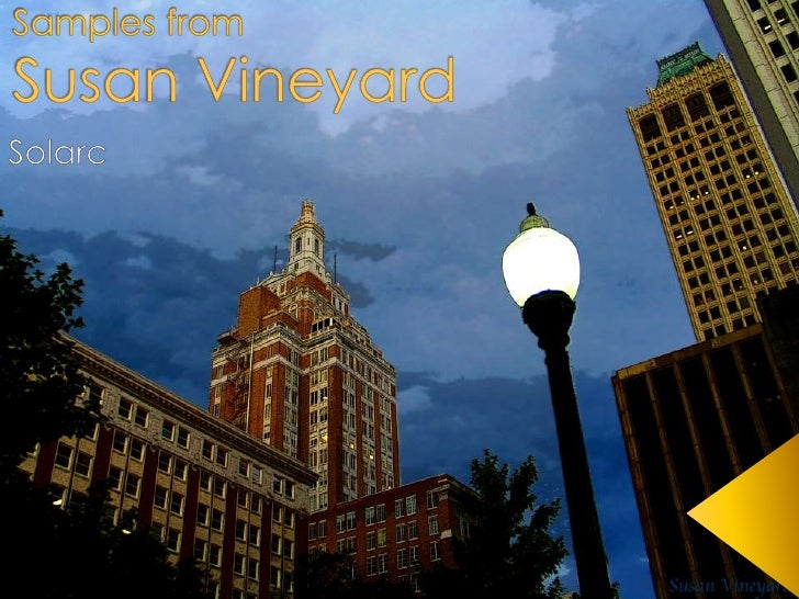 Samples from Susan Vineyard<br />Solarc<br />