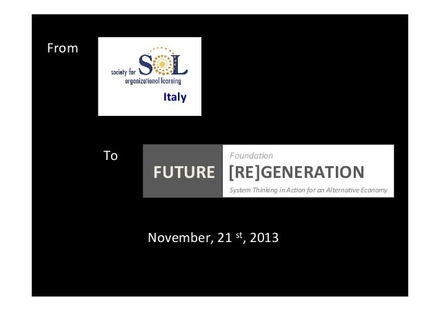 From   Italy    To    Founda0on                    FUTURE      [RE]GENERATION            ...