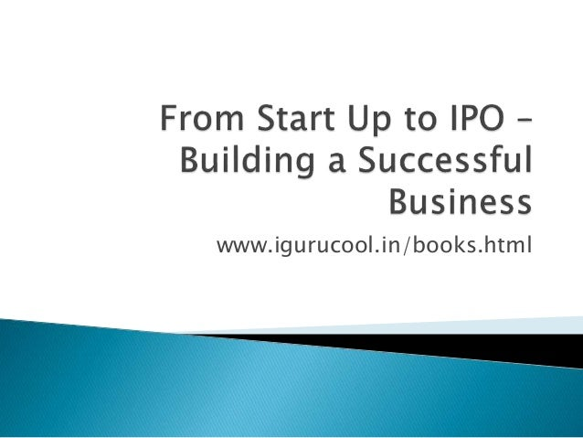 From start up to ipo