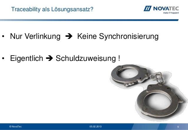 Traceability als Lösungsansatz?• Nur Verlinkung  Keine Synchronisierung• Eigentlich  Schuldzuweisung !  © NovaTec       ...