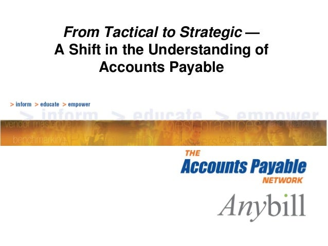 From Tactical to Strategic — A Shift in the Understanding of Accounts Payable