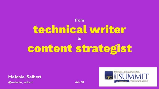 @melanie_seibert #stc18 technical writer to content strategist from Melanie Seibert