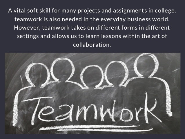From The Blackboard To Boardroom: Lessons In Teamwork Slide 3