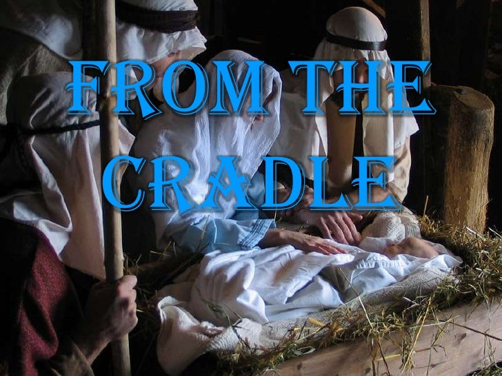 From The Cradle <br />