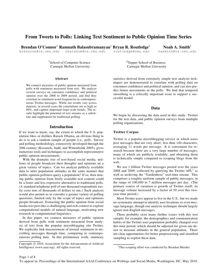 From Tweets to Polls: Linking Text Sentiment to Public Opinion Time Series  Brendan O'Connor† Ramnath Balasubramanyan† Bry...