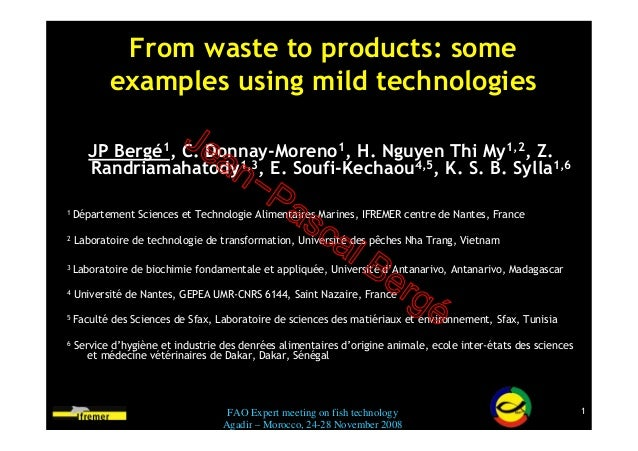 From waste to products: some           examples using mild technologies       JP Bergé1, C. Donnay-Moreno1, H. Nguyen Thi ...