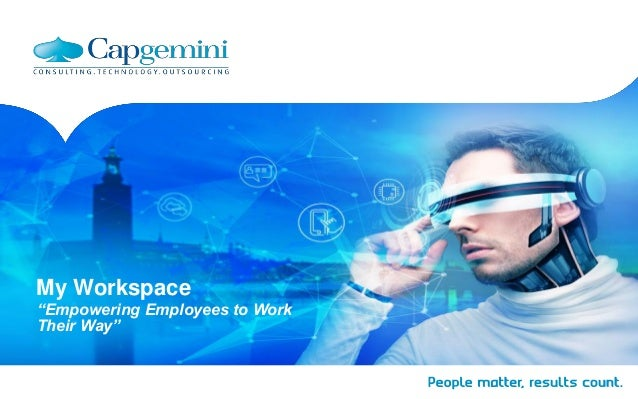 """My Workspace """"Empowering Employees to Work Their Way"""""""