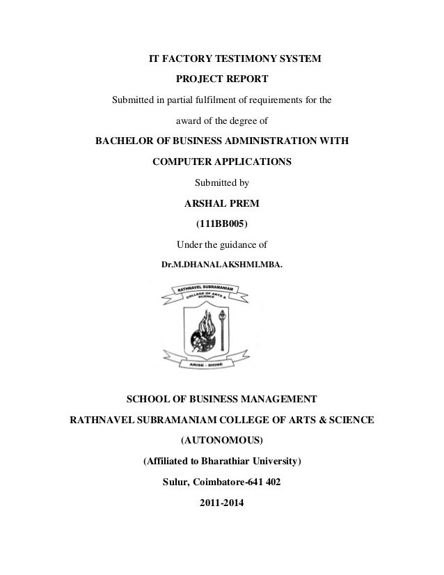 IT FACTORY TESTIMONY SYSTEM PROJECT REPORT Submitted in partial fulfilment of requirements for the award of the degree of ...