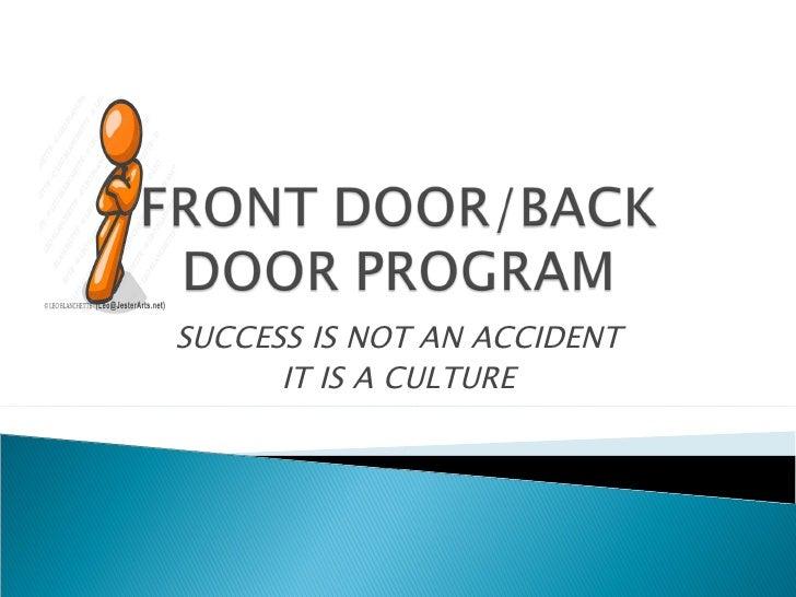 Front Door Back Door Program