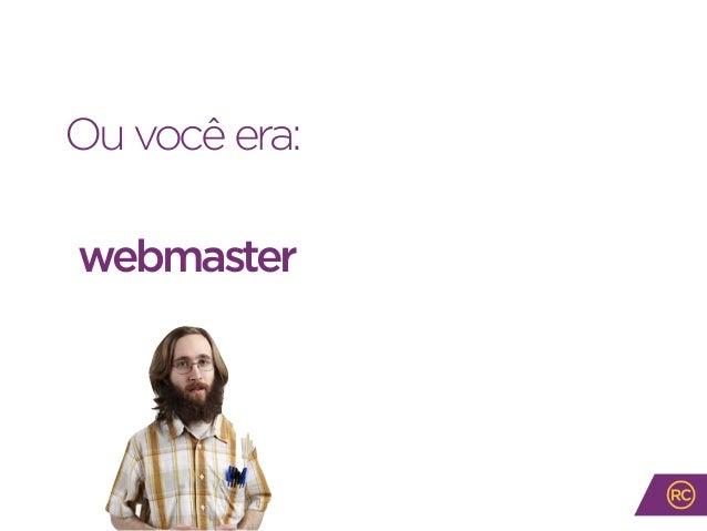 Ouvocêera:webmaster ou